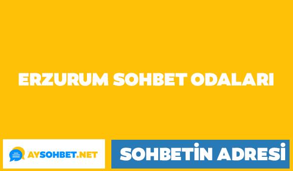 Erzurum sohbet